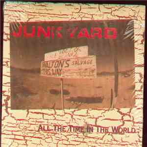 Junkyard  - All The Time In The World download free