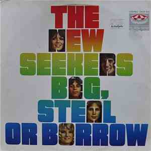 The New Seekers - Beg, Steal Or Borrow download free